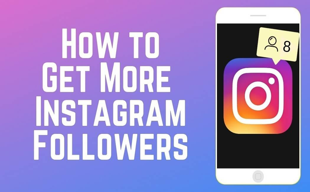 How Can You Earn Real Followers on Instagram