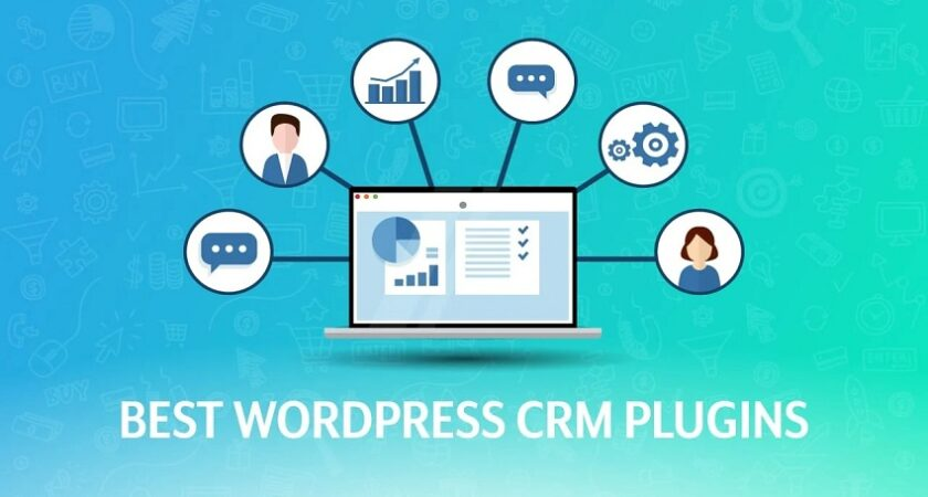 Top 7 WordPress CRM Plugins to Improve Your Business Success Rate