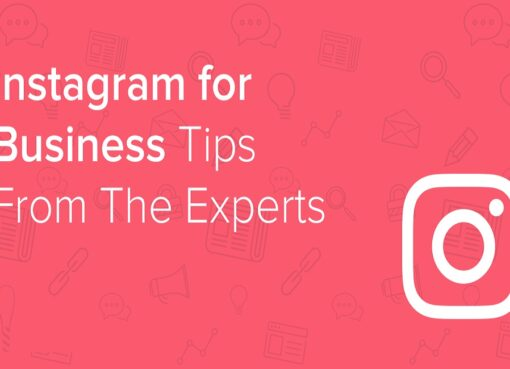10+ Best Tips for Instagram Business Accounts